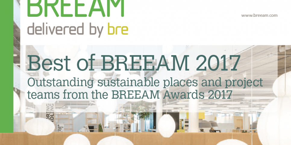 Best of BREEAM 2017 Zes Nederlandse winnaars internationale BREEAM Awards